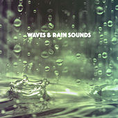 Waves & Rain Sounds by Various Artists