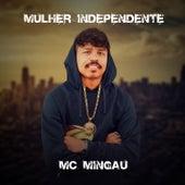 Mulher Independente de Mc Mingau
