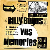 Billy Bogus - Vhs Memories de Billy Bogus