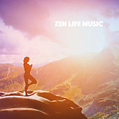 Zen Life Music by Various Artists