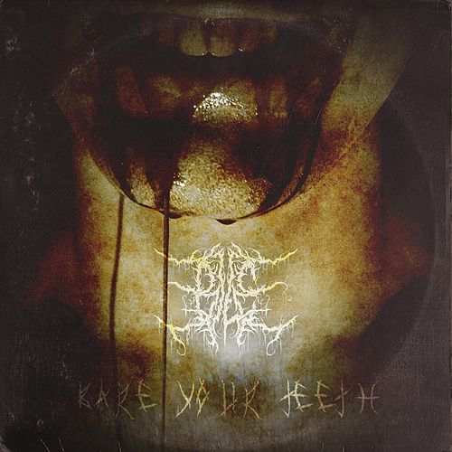 Bare Your Teeth by Bile