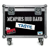 Taste by Memphis Rub Band