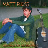 Requiems for Wishing Wells by Matt Pless