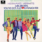 Mrs Brown, You've Got a Lovely Daughter (Original Motion Picture Soundtrack) de Herman's Hermits