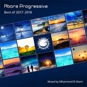 Abora Progressive: Best of 2017-2018 (Mixed by Mhammed El Alami) - EP van Various Artists