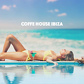 Coffe House Ibiza by Various Artists