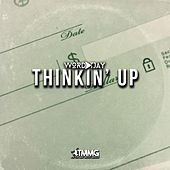 Thinkin' Up de Wordplay T.JAY