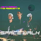 Space Walk by The Residents