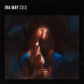 Cold von Ira May