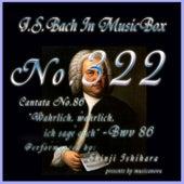 Cantata No. 86, 'Wahrlich, wahrlich, ich sage euch'', BWV 86 de Shinji Ishihara