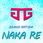 Naka re (feat. Isha) by Jolance Gomes