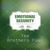 Emotional Security by The Brothers Four