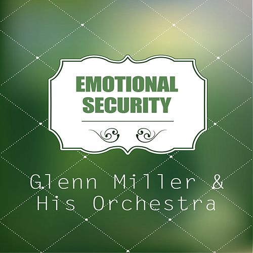 Emotional Security de Glenn Miller