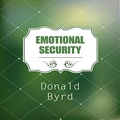 Emotional Security by Donald Byrd