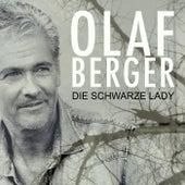 Die schwarze Lady de Olaf Berger