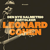 Den Nye Salmetrio Fortolker Leonard Cohen de Den Nye Salmetrio
