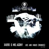 Lies and Fables (Remixes) by Xaero