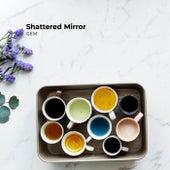 Shattered Mirror de Gem