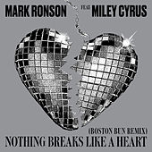 Nothing Breaks Like a Heart (Boston Bun Remix) by Mark Ronson