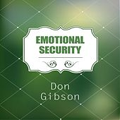 Emotional Security by Don Gibson