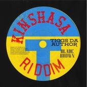 Kinshasa Riddim von Tiggs Da Author