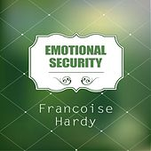 Emotional Security de Francoise Hardy