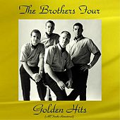 The Brothers Four Golden Hits (All Tracks Remastered) by The Brothers Four
