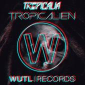 Tropicálien de Tropicalia