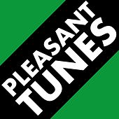 Pleasant Tunes by Various Artists