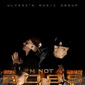 I'm Not a Boss by Various Artists