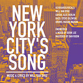 New York City's Song by Will Van Dyke