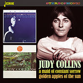 A Maid of Constant Sorrow / Golden Apples of the Sun by Judy Collins
