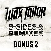 B-Sides & Remixes (Bonus 2) by Wax Tailor