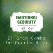 Emotional Security by El Gran Combo De Puerto Rico