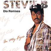 In My Eyes (Dio Remixes) by Stevie B