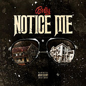 Notice Me by Bvlly