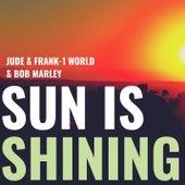 Sun Is Shining by Jude & Frank