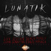 Lunatik by San Quinn