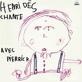 Chante avec Pierrick de Henri Dès