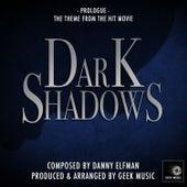 Dark Shadows - 2012 - Prologue - Main Theme by Geek Music