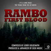 Rambo First Blood - It's A Long Road - Main Theme by Geek Music