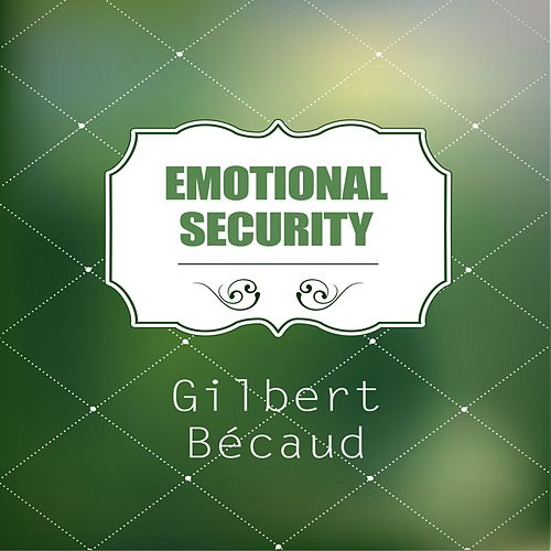 Emotional Security von Gilbert Becaud