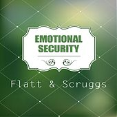Emotional Security de Flatt and Scruggs