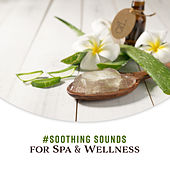 #Soothing Sounds for Spa & Wellness de Nature Sounds Artists