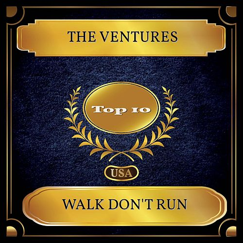 Walk Don't Run (Billboard Hot 100 - No 02) by The Ventures