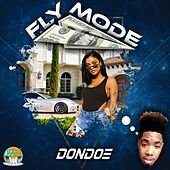 Fly Mode by Don Doe