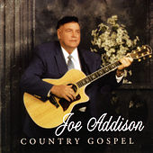 Country Gospel by Joe Addison