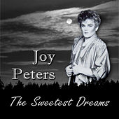 The Sweetest Dreams by Joy Peters