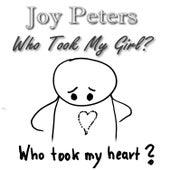 Who Took My Girl by Joy Peters