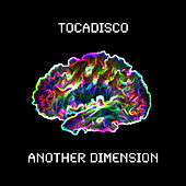 Another Dimension von Tocadisco